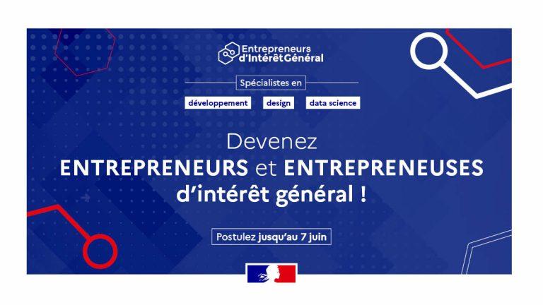 L'image appelle les spécialistes en développement, design et data science à postuler au programme Entrepreneurs d'Intérêt Général avant le 7 juin 2020.